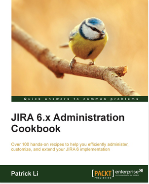 JIRA 6.x Administrator Cookbook
